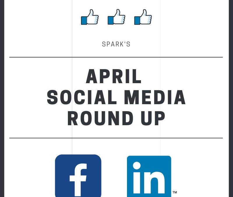 April Social Media Round Up